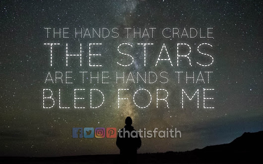 That is Faith: The hands that bled for me