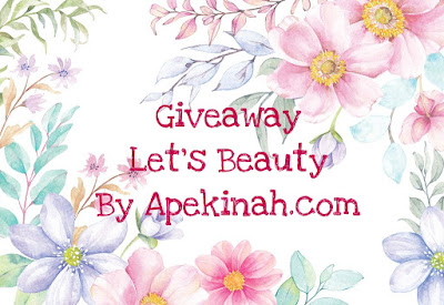 Giveaway Let's Beauty By Apekinah.com, blogger, blog,