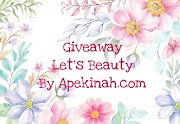 Giveaway Let's Beauty By Apekinah.com