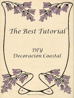 el mejor tutorial diy decoracion coastal