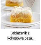 https://www.mniam-mniam.com.pl/2018/08/jabecznik-z-kokosowa-beza_31.html