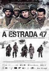 A Estrada 47 - Dublado