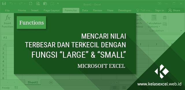 Rumus Excel untuk Mencari Nilai Terbesar dan Terkecil dalam Urutan ke-x dengan Fungsi SMALL dan LARGE