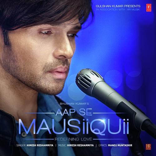 Aap Se Mausiiquii Songs
