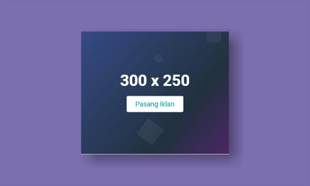 Cara Membuat Kotak Iklan 300x250 Dengan Efek Gradien