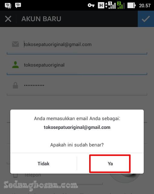 Klik Ya Jika Alamat Email Yang Di Daftarkan Sudah Benar