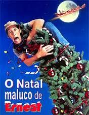 O maluco Natal de Ernest