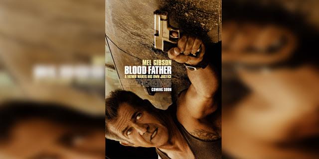 Sinopsis, detail, dan nonton trailer Film Blood Father (2016)