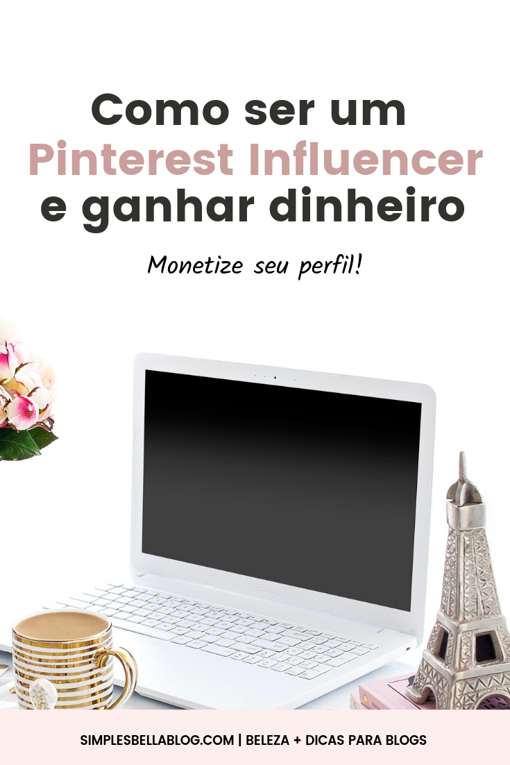 Melhores maneiras de ganhar dinheiro com o Pinterest