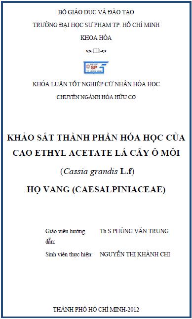 Khảo sát thành phần hóa học của cao ethyl acetate lá cây ô môi (Cassia grandis L.f) họ vang (Caesalpiniaceae)