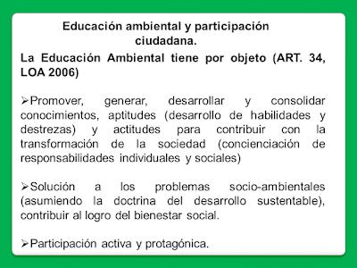 6. Educación ambiental y participación ciudadana.