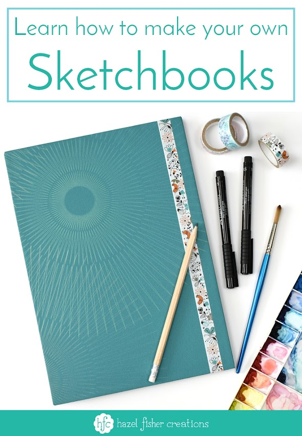 Learn how to make your own sketchbooks in the DIY tutorial by Hazel Fisher Creations