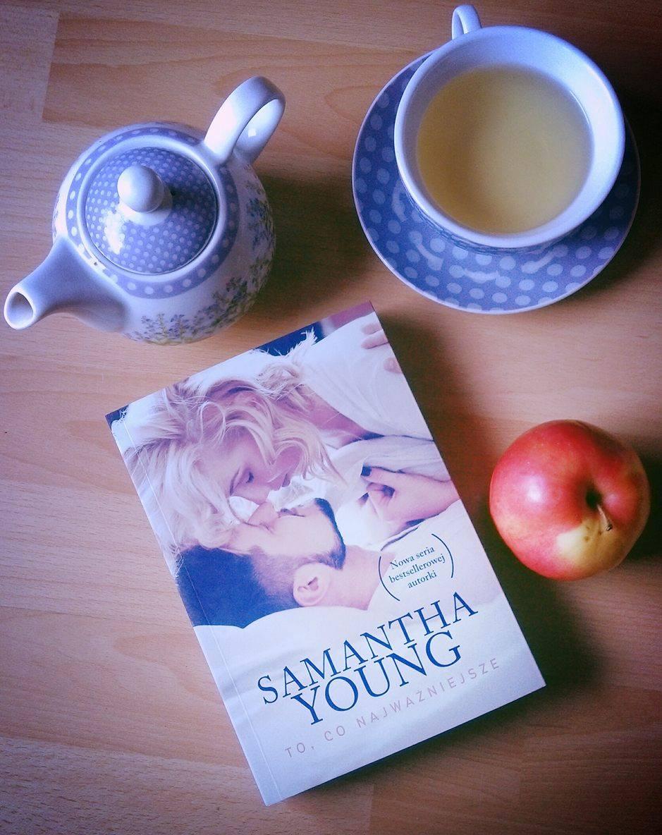 """""""To co najważniejsze"""" – Samantha Young"""