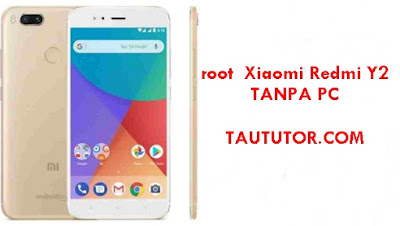 Tutorial Root Xiaomi Redmi Y2