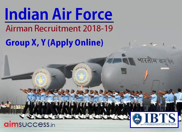Indian Air Force Airman Recruitment 2018-19 Group X, Y Apply Online