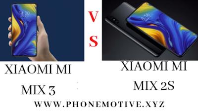 XIAOMI MI MIX 3 VS XIAOMI MI MIX 2S SPECIFICATIONS
