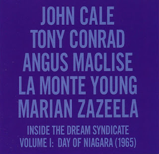 John Cale, Tony Conrad, Angus MacLise, La Monte Young, Marian Zazeela, Inside the Dream Syndicate, Volume I: Day of Niagara (1965)