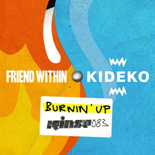 Friend Within x Kideko Drop New Single 'Burnin Up'