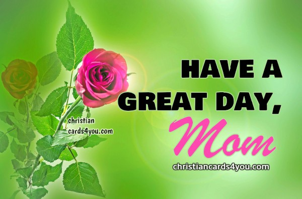 have a nice day mom image with flower
