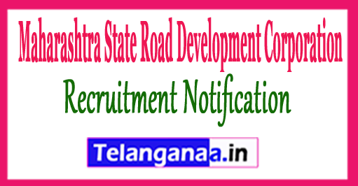 MSRDC Maharashtra State Road Development Corporation Recruitment Notification