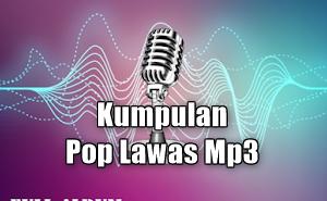 100 Lagu Lagu Pop Lawas Mp3 Terbaik Sepanjang Masa Full Album, Download Kumpulan Lagu Pop Lawas Mp3,Download Lagu Pop Mp3 Terbaik dan Terpopuler,Daftar Lagu Pop Lawas Mp3 Terbaik dan Terlengkap