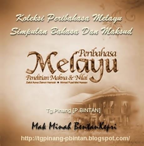 100 Peribahasa Melayu Dan Maksudnya Cikimm Com