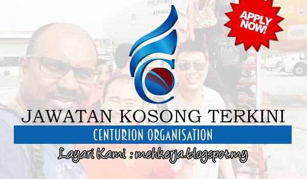 Jawatan Kosong Terkini 2017 di Centurion Organisation