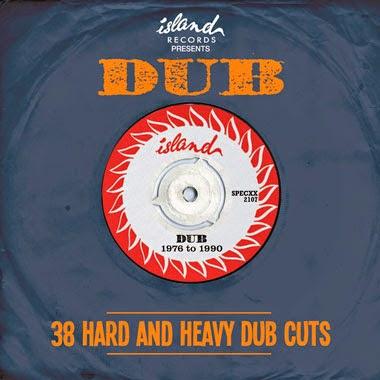 ISLAND RECORDS PRESENTS DUB - 38 Hard and Heavy Dub Cuts