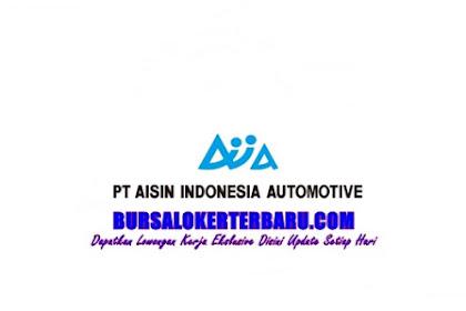 Mau Bekerja di PT Aisin Indonesia Automotive, Daftarkan diri anda Segera