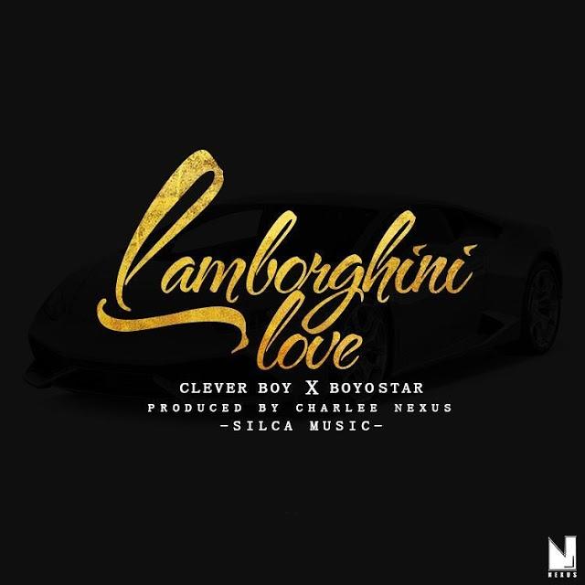 I Am A Rider Lamborghini Mp3 Song Download: Clever Boy Ft. Boy Star - Lamborghini Love