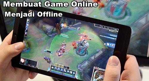 Cara Mengubah Game Online Menjadi Offline di Android