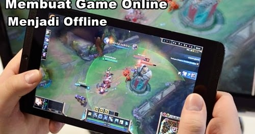 Cara Mengubah Game Online Menjadi Offline Di Android Star Pulsa