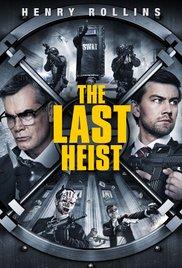 The Last Heist 2016