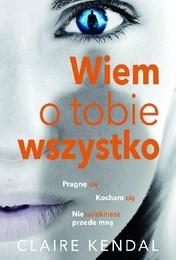 http://lubimyczytac.pl/ksiazka/245847/wiem-o-tobie-wszystko