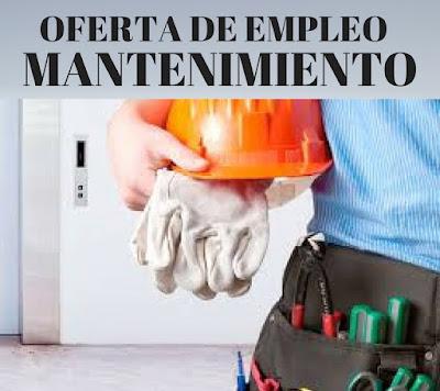 Oferta de empleo: Especialista o Auxiliar de Mantenimiento