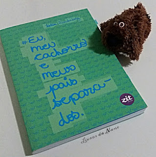#Eu, meu cachorro e meus pais separados - Letícia Sardenberg