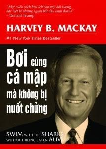 Bơi Cùng Cá Mập Mà Không Bị Nuốt Chửng - Harvey B. Mackay