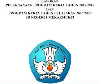 Unduh Contoh Laporan Pelaksanaan Program Kerja 2017 2018 Dan Program Kerja 2018 2019 Sekolah Dasar Guru Jumi