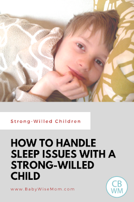 How to handle sleep issues with the strong-willed child