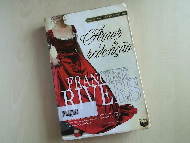 livro Amor de Redenção - Francine Rivers