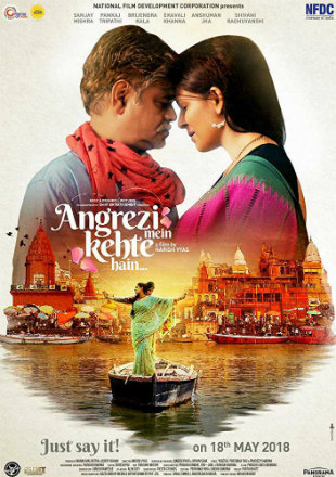Angrezi Mein Kehte Hain 2018 Full Hindi Movie Download Hd In pDVDRip 700Mb