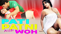 Watch Pati Patni Aur Wo Hot Hindi Movie Online