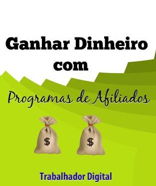ganhar dinheiro programas de afiliados