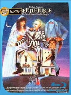 Beetlejuice 1988 HD [1080p] Latino [GoogleDrive] DizonHD