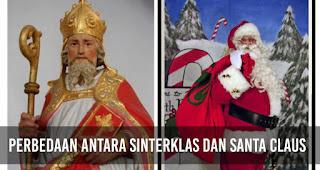 Secara garis besar perbedaan antara Sinterklas dan Santa Claus