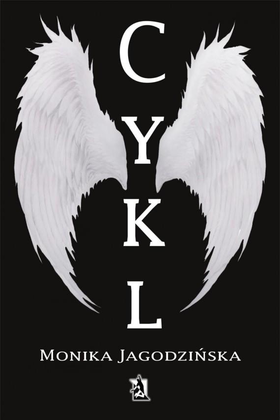 Muszę zacząć czytać polskich autorów.. czyli ''Cykl'' Moniki Jagodzińskiej [Recenzja]