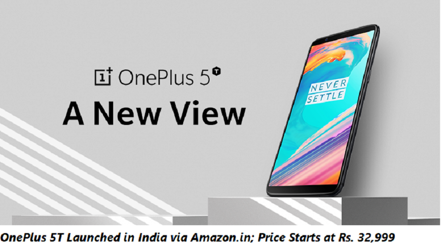 OnePlus 5T Launched in India via Amazon.in; Price Starts at Rs. 32,999