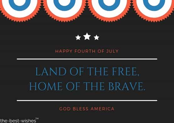 happy fourth of july land of the free home of the brave god bless america
