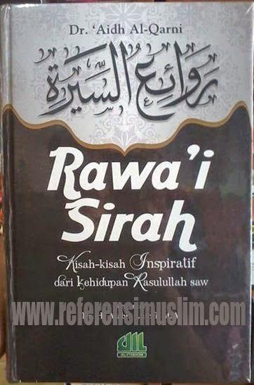 Buku Rowai Siroh Dr. 'Aidh Al-Qarni