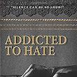 Addicted to Hate: a heartbreaking story of parental abuse
